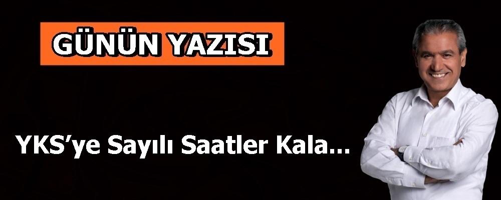 YKS'ye Sayılı Saatler Kala...