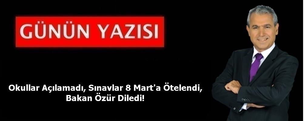 Okullar Açılamadı, Sınavlar 8 Mart'a Ötelendi, Bakan Özür Diledi!