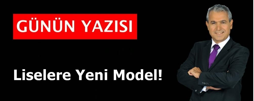 Liselere Yeni Model!