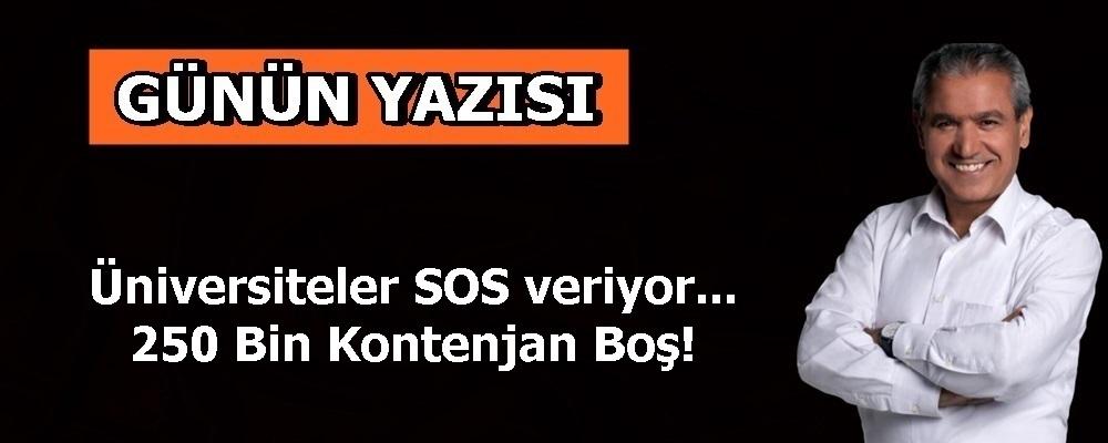 Üniversiteler SOS veriyor... 250 Bin Kontenjan Boş!