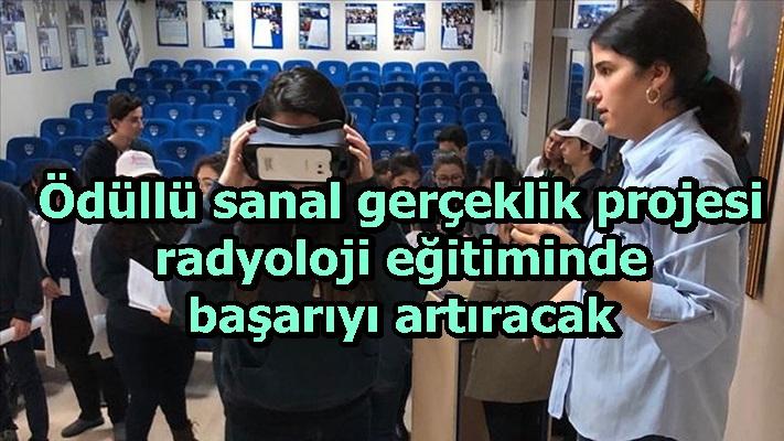 Ödüllü sanal gerçeklik projesi radyoloji eğitiminde başarıyı artıracak