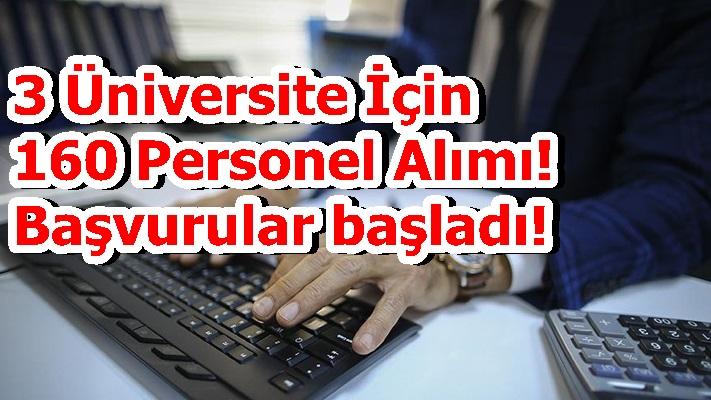 3 Üniversite İçin 160 Personel Alımı! Başvurular başladı!