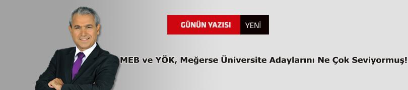 MEB ve YÖK, Meğerse Üniversite Adaylarını Ne Çok Seviyormuş!