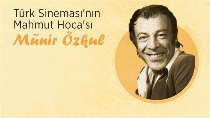 Türk sinemasının Mahmut Hocası: Münir Özkul