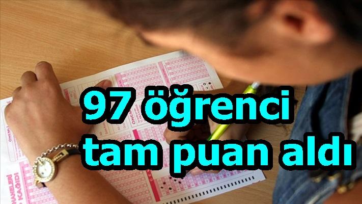 97 öğrenci tam puan aldı