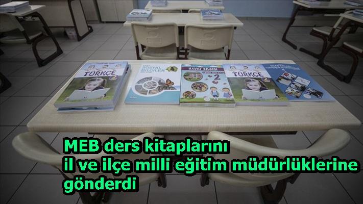 MEB ders kitaplarını il ve ilçe milli eğitim müdürlüklerine gönderdi