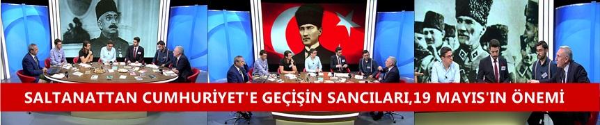 Saltanattan Cumhuriyet'e Geçişin Sancıları,19 Mayıs'ın Anlamı