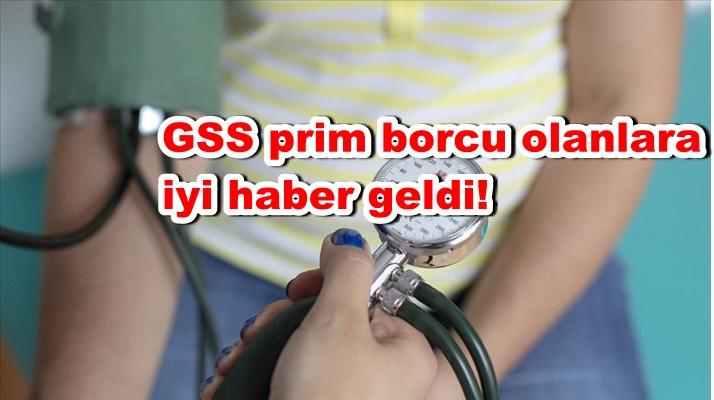 GSS prim borcu olanlara iyi haber geldi!