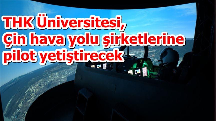 THK Üniversitesi, Çin hava yolu şirketlerine pilot yetiştirecek