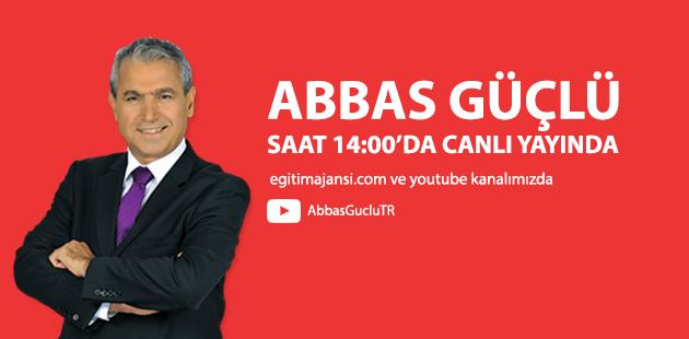 Abbas Güçlü 14:00'da Canlı Yayında Soruları Cevaplıyor !