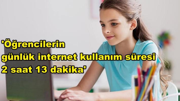 'Öğrencilerin günlük ortalama internet kullanım süresi 2 saat 13 dakika'