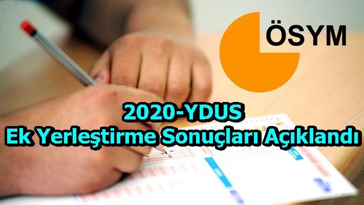 2020-YDUS EkYerleştirme Sonuçları Açıklandı