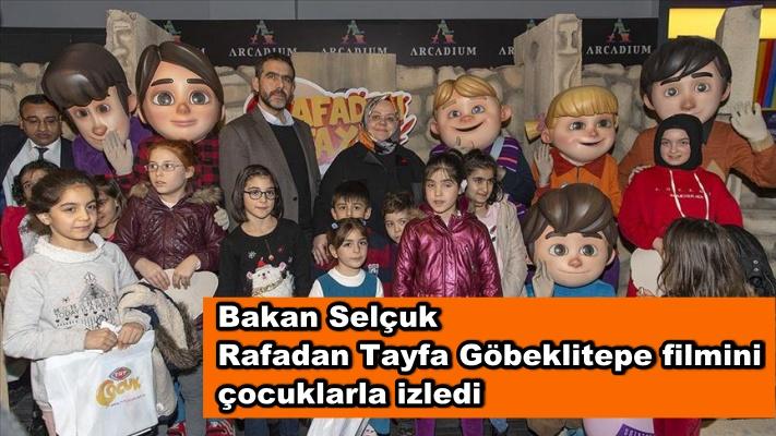 Bakan Selçuk Rafadan Tayfa Göbeklitepe filmini çocuklarla izledi