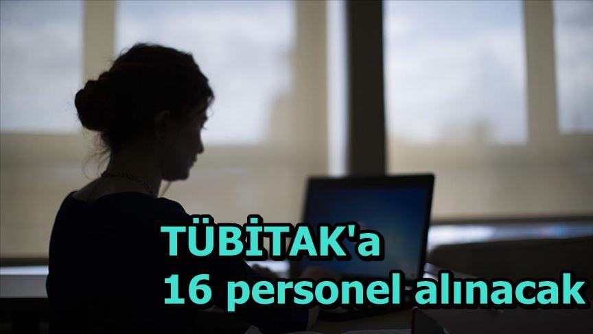 TÜBİTAK'a 16 personel alınacak