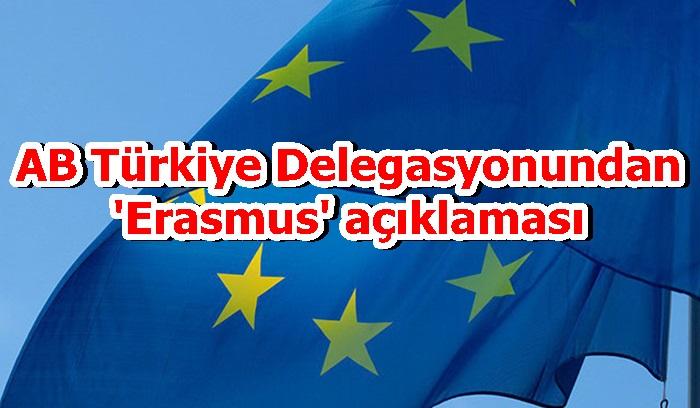 AB Türkiye Delegasyonundan 'Erasmus' açıklaması