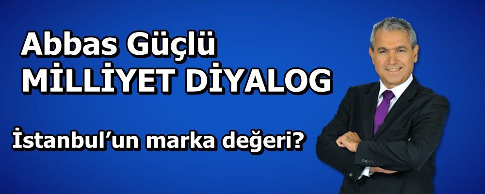 İstanbul'un marka değeri?