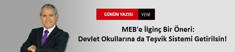 MEB'e İlginç Bir Öneri: Devlet Okullarına da Teşvik Sistemi Getirilsin!