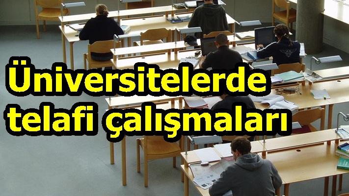 Üniversitelerde telafi çalışmaları