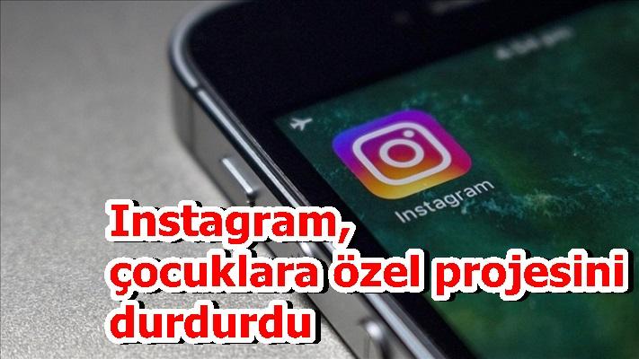 Instagram, çocuklara özel projesini durdurdu