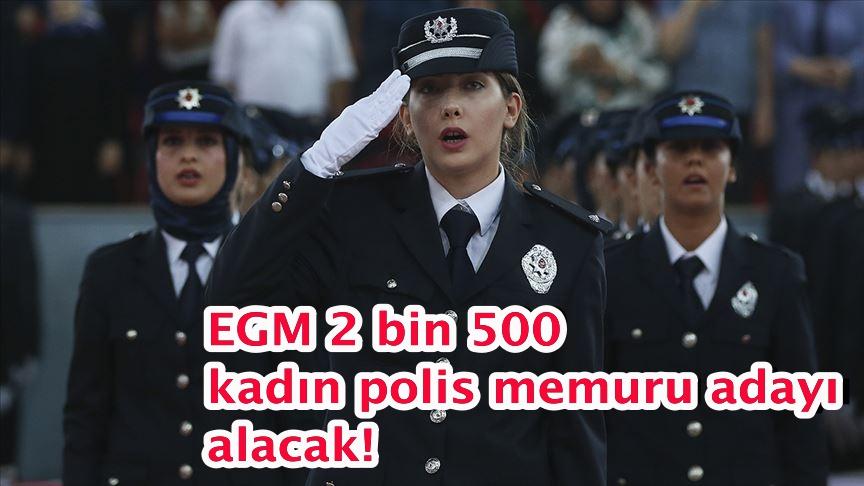 EGM 2 bin 500 kadın polis memuru adayı alacak!