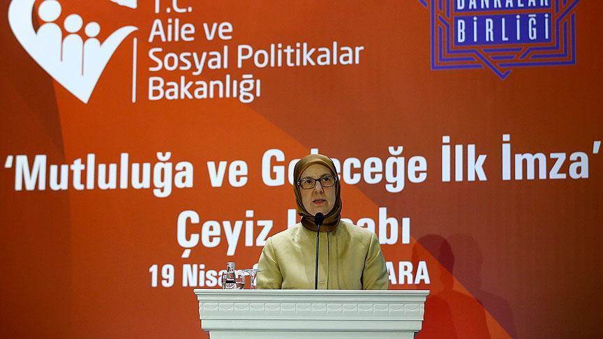 Aile Bakanı: 'Çocuğunuz doğduğunda bir çeyiz hesabı açtırın'