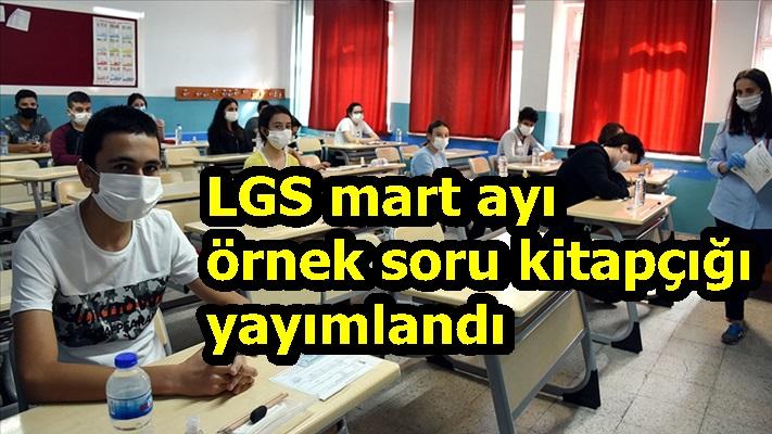 LGS mart ayı örnek soru kitapçığı yayımlandı
