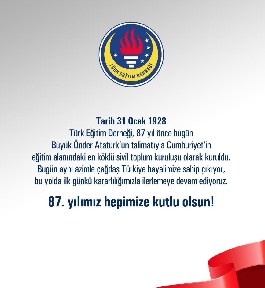 Türk Eğitim Derneği Kuruluşunun 87. Yıldönümünü Kutluyor!
