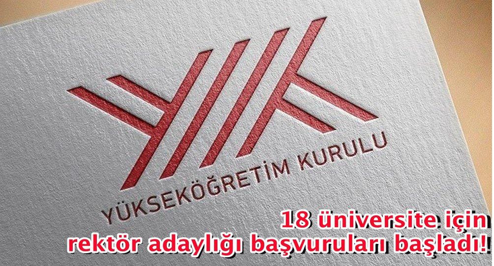 18 üniversite için rektör adaylığı başvuruları başladı!