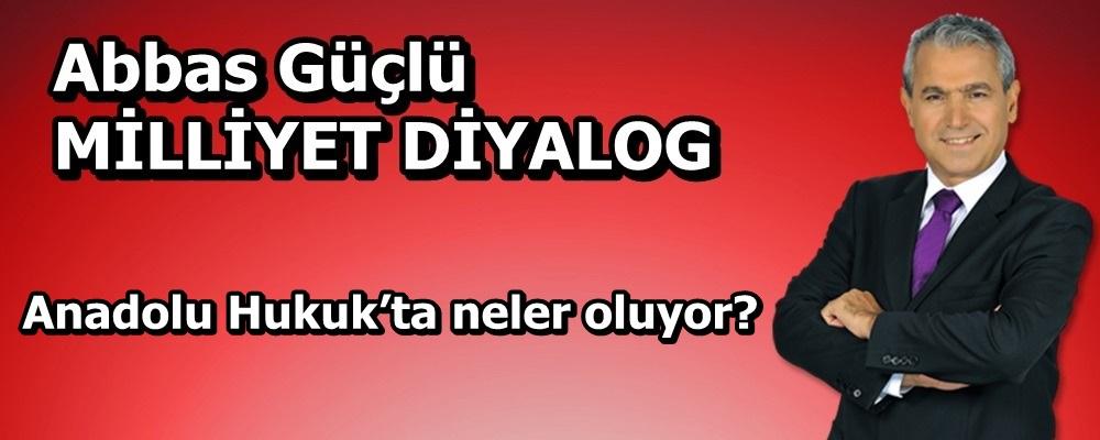 Anadolu Hukuk'ta neler oluyor?
