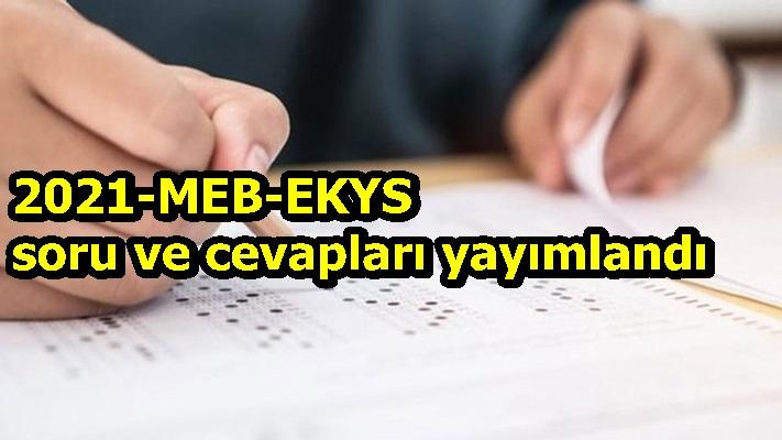 2021-MEB-EKYS soru ve cevapları yayımlandı