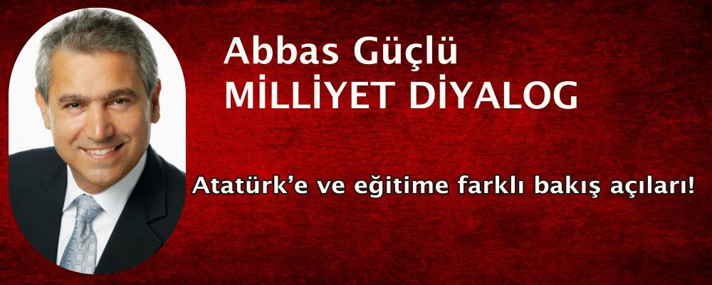 Atatürk'e ve eğitime farklı bakış açıları!