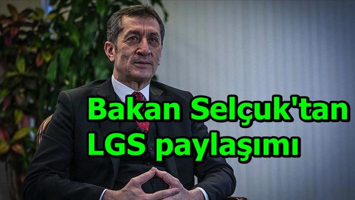 Bakan Selçuk'tan LGS paylaşımı