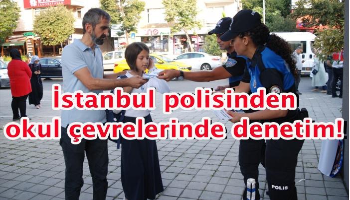 İstanbul polisinden okul çevrelerinde denetim!