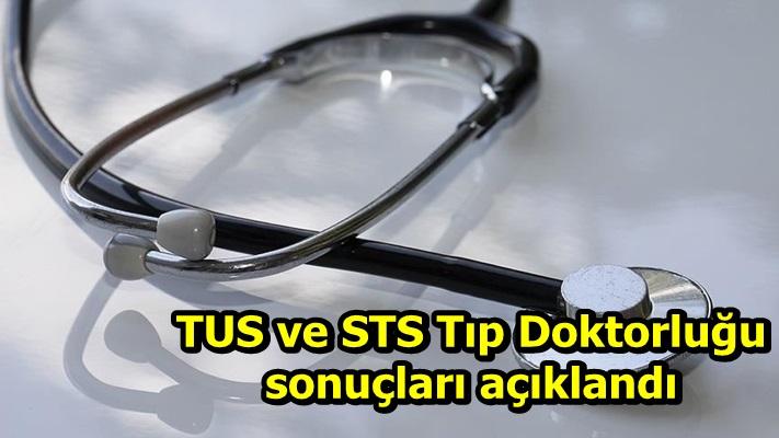 TUS ve STS Tıp Doktorluğu sonuçları açıklandı