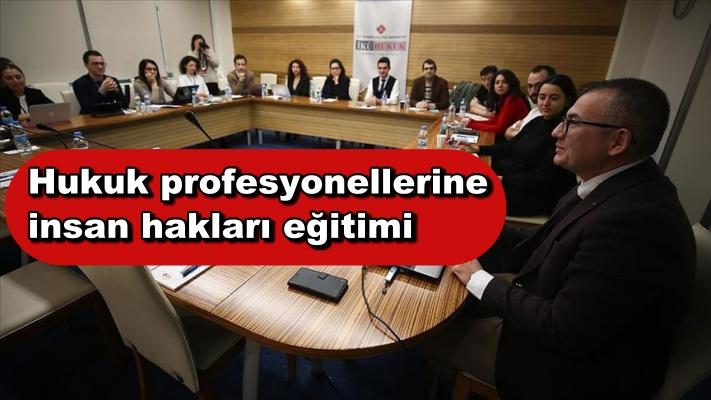 Hukuk profesyonellerine insan hakları eğitimi