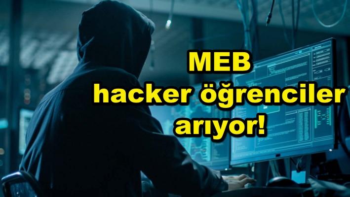 MEB hacker öğrenciler arıyor!