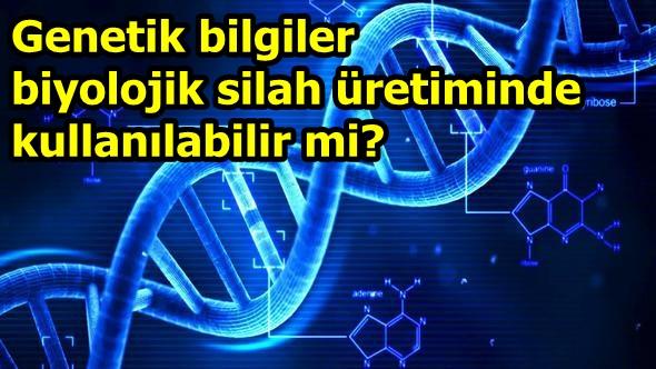 """""""Gen teknolojisindeki gelişmeler büyük riskler barındırıyor"""""""