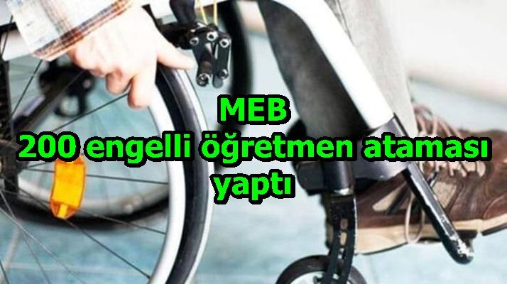 MEB 200 engelli öğretmen ataması yaptı
