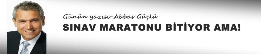 Sınav Maratonu bitiyor ama!..