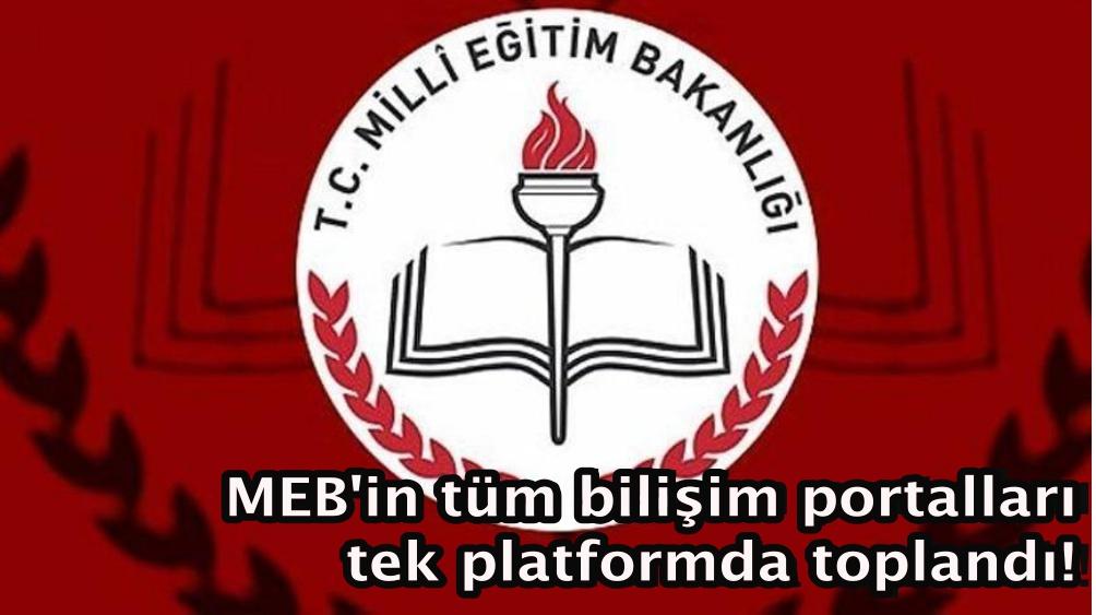 MEB'in tüm bilişim portalları tek platformda toplandı!