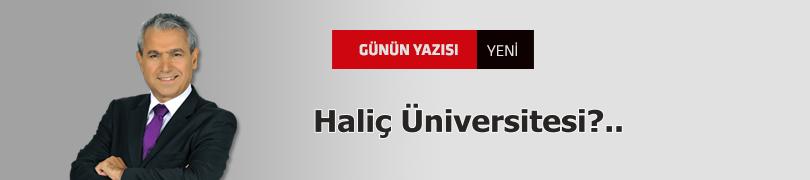 Haliç Üniversitesi?..