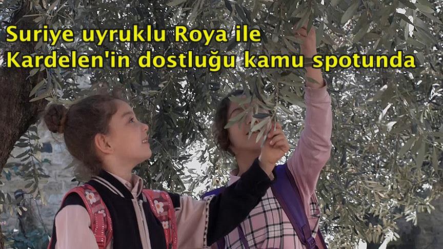 Suriye uyruklu Roya ile Kardelen'in dostluğu kamu spotunda