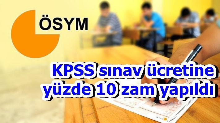 KPSS sınav ücretine yüzde 10 zam yapıldı