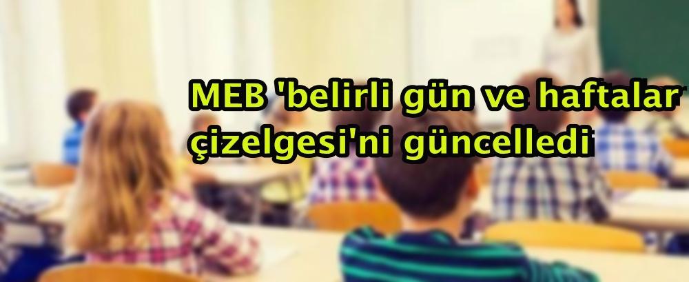MEB 'belirli gün ve haftalar çizelgesi'ni güncelledi