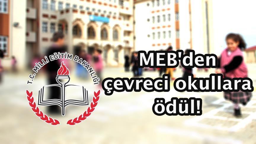 MEB'den çevreci okullara ödül!
