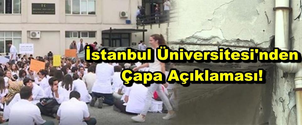 İstanbul Üniversitesi'nden Çapa Açıklaması!