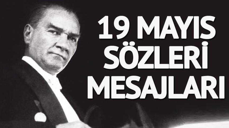 19 Mayıs kutlu olsun! 19 Mayıs Atatürk'ü Anma Gençlik ve Spor Bayramı için en güzel 19 Mayıs mesajları…