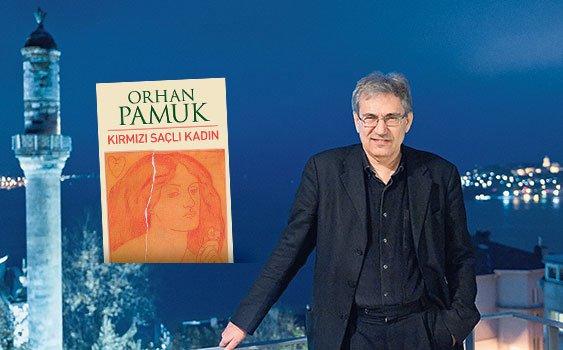 Orhan Pamuk'tan yeni roman: Kırmızı Saçlı Kadın