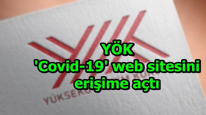 YÖK 'Covid-19' web sitesini erişime açtı