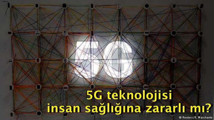 5G teknolojisi insan sağlığına zararlı mı?